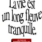 La vie est un long fleuve tranquille de Étienne Chatiliez (1988)