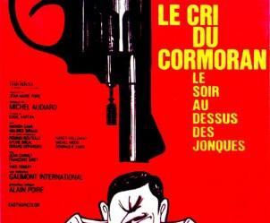 Affiche du film Le Cri du cormoran le soir au-dessus des jonques de Michel Audiard
