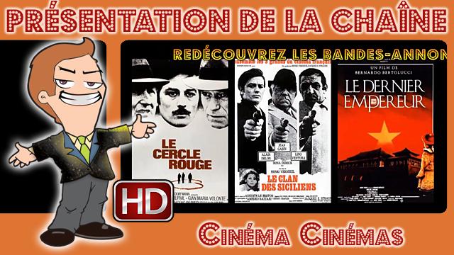 Présentation de la chaîne Cinéma Cinémas