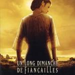 Un long dimanche de fiançailles de Jean-Pierre Jeunet (2004)