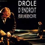 Drôle d endroit pour une rencontre de François Dupeyron (1988)