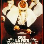 Que la fête commence de Bertrand Tavernier (1975)