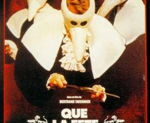 Affiche du film Que la fête commence de Bertrand Tavernier