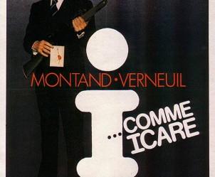 Affiche du film I... comme Icare de Henri Verneuil