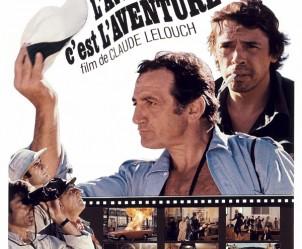 Affiche du film L'Aventure, c'est L'Aventure de Claude Lelouch