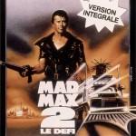 Mad Max 2 de George Miller (1981)
