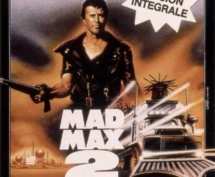 Affiche du film Mad Max 2 de George Miller
