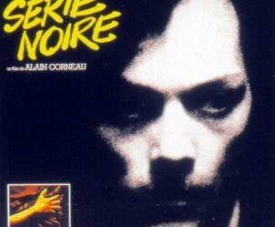 Affiche du film Série noire d'Alain Corneau