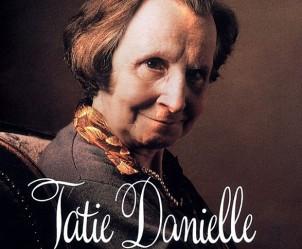 Affiche du film Tatie Danielle de Étienne Chatiliez