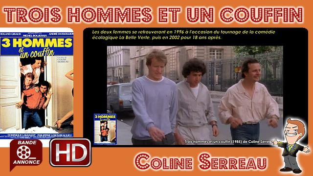 Trois hommes et un couffin de Coline Serreau (1985)