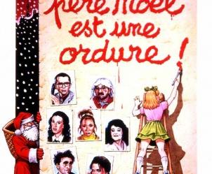 Affiche du film Le Père Noël est une ordure de Jean-Marie Poiré