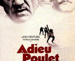 Affiche du film Adieu poulet de Pierre Granier-Deferre