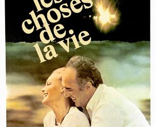 Affiche du film Les choses de la vie de Claude Sautet