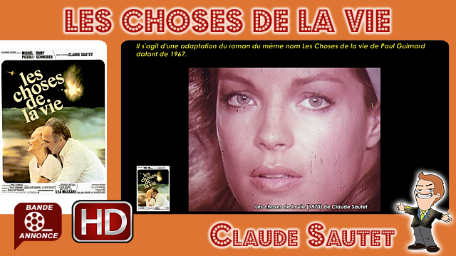 Les choses de la vie de Claude Sautet (1970)