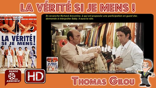 La vérité si je mens ! de Thomas Gilou (1997)