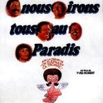 Nous irons tous au paradis de Yves Robert (1977)