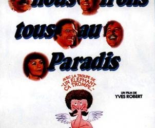 Affiche du film Nous irons tous au paradis de Yves Robert