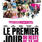Le premier jour du reste de ta vie de Rémi Bezançon (2008)