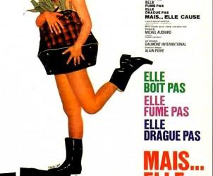Affiche du film Elle boit pas, elle fume pas, elle drague pas, mais... elle cause de Michel Audiard