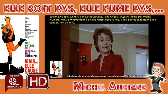 Elle boit pas, elle fume pas, elle drague pas, mais... elle cause de Michel Audiard (1970)