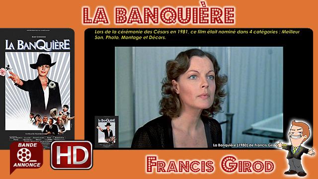 La Banquière de Francis Girod (1980)