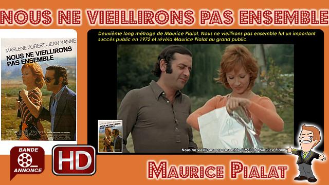 Nous ne vieillirons pas ensemble de Maurice Pialat (1971)