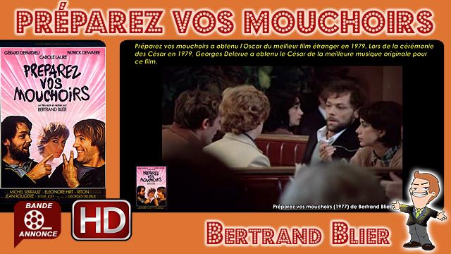 Préparez vos mouchoirs de Bertrand Blier (1977)