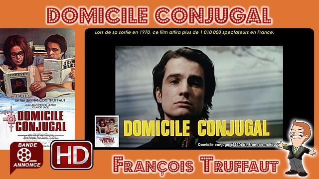 Domicile conjugal de François Truffaut