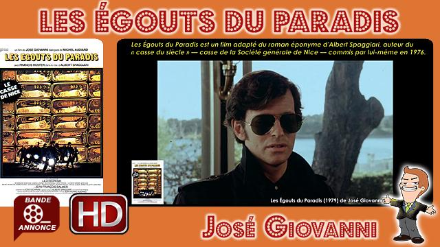 Les Égouts du Paradis de José Giovanni (1979)