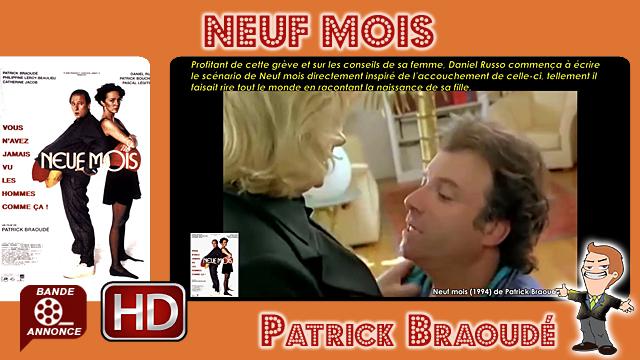 Neuf mois de Patrick Braoudé (1994)