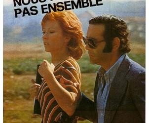 Affiche du film Nous ne vieillirons pas ensemble de Maurice Pialat