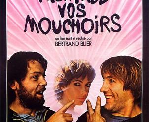 Affiche du film Préparez vos mouchoirs de Bertrand Blier