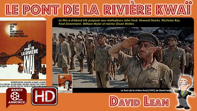 Le Pont de la rivière Kwaï de David Lean (1957)