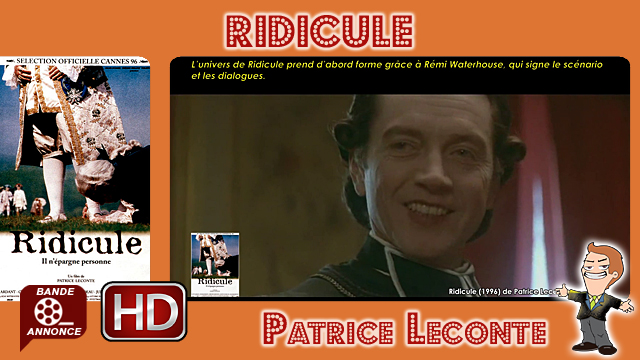 Ridicule de Patrice Leconte (1996)