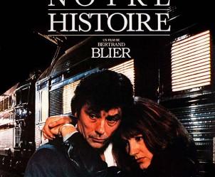 Affiche du film Notre histoire de Bertrand Blier