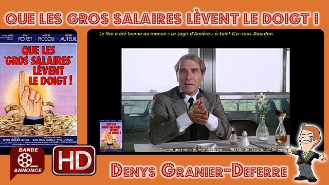 Que les gros salaires lèvent le doigt ! de Denys Granier-Deferre (1982)