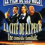 La Cité de la peur de Alain Berbérian (1994)