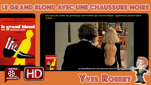 Le Grand Blond avec une chaussure noire de Yves Robert (1972)