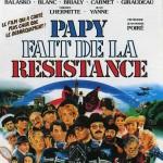 Papy fait de la résistance de Jean-Marie Poiré (1983)