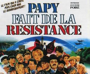Affiche du film Papy fait de la résistance de Jean-Marie Poiré