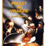 Poulet au vinaigre de Claude Chabrol (1985)