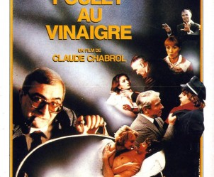 Affiche du film Poulet au vinaigre de Claude Chabrol