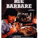 Rue Barbare de Gilles Béhat (1983)