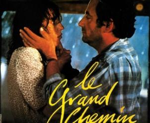Affiche du film Le Grand chemin de Jean-Loup Hubert