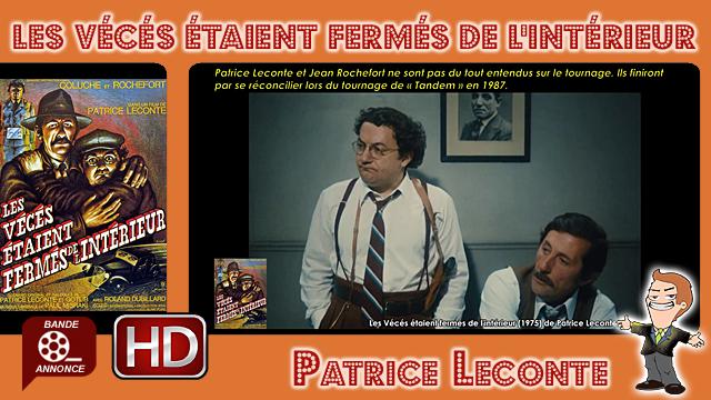 Les Vécés étaient fermés de l'intérieur de Patrice Leconte (1975)