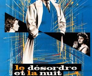 Affiche du film Le Désordre et la nuit de Gilles Grangier