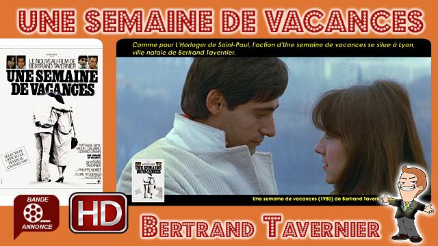 Une semaine de vacances de Bertrand Tavernier (1980)