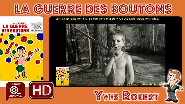 La Guerre des boutons de Yves Robert (1962)