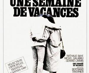 Affiche du film Une semaine de vacances de Bertrand Tavernier