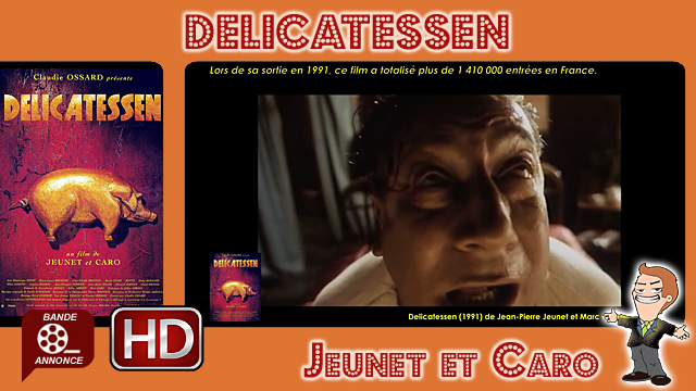 Delicatessen de Jean-Pierre Jeunet et Marc Caro (1991)